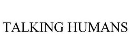 TALKING HUMANS