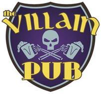 THE VILLAIN PUB VV