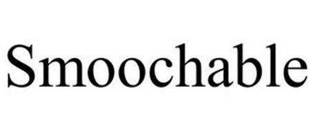 SMOOCHABLE