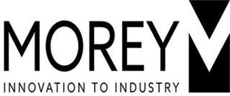 M MOREY INNOVATION TO INDUSTRY