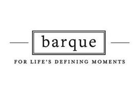 BARQUE FOR LIFE'S DEFINING MOMENTS
