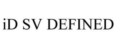 ID SV DEFINED