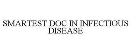 SMARTEST DOC IN INFECTIOUS DISEASE