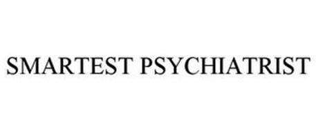SMARTEST PSYCHIATRIST