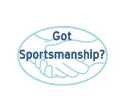 GOT SPORTSMANSHIP?