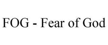 FOG - FEAR OF GOD