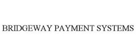 BRIDGEWAY PAYMENT SYSTEMS