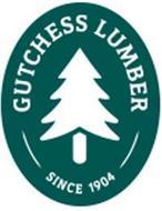 GUTCHESS LUMBER SINCE 1904