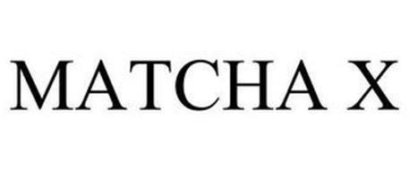 MATCHA X
