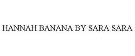 HANNAH BANANA BY SARA SARA
