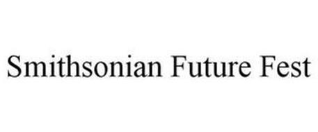 SMITHSONIAN FUTURE FEST