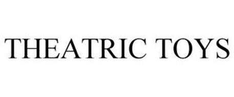 THEATRIC TOYS