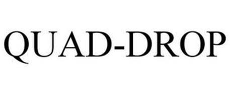 QUAD-DROP