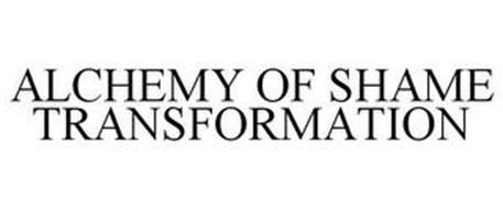 ALCHEMY OF SHAME TRANSFORMATION