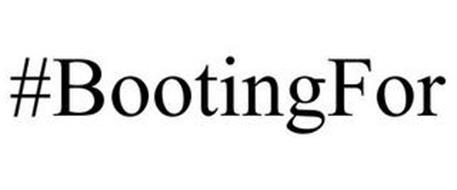 #BOOTINGFOR