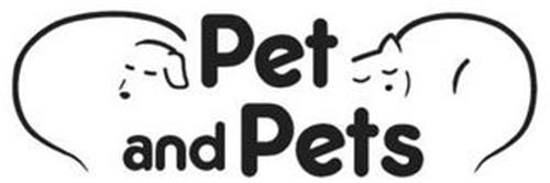 PET AND PETS