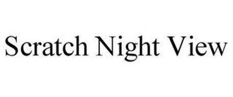 SCRATCH NIGHT VIEW