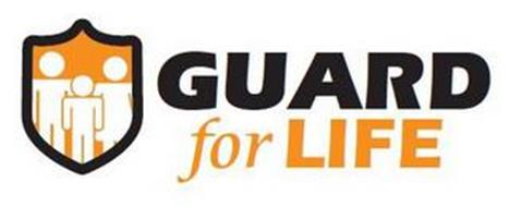 GUARD FOR LIFE