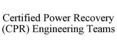 CERTIFIED POWER RECOVERY (CPR) ENGINEERING TEAMS