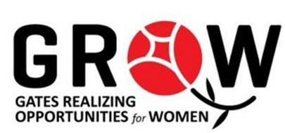 GROW GATES REALIZING OPPORTUNITIES FOR WOMEN