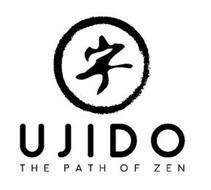 UJIDO THE PATH OF ZEN