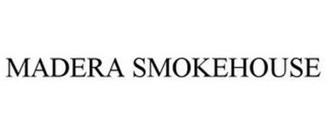MADERA SMOKEHOUSE
