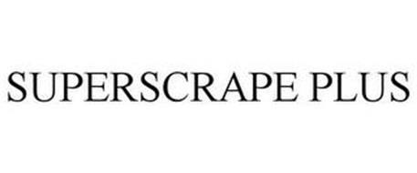 SUPERSCRAPE PLUS