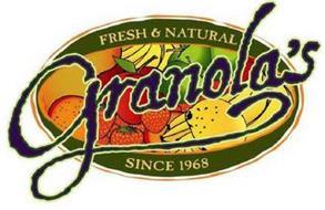GRANOLA'S FRESH & NATURAL SINCE 1968