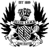 EST 1889 ELLIS LAMB L HAND CRAFTED