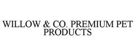 WILLOW & CO. PREMIUM PET PRODUCTS