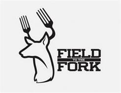 FIELD TO THE FORK
