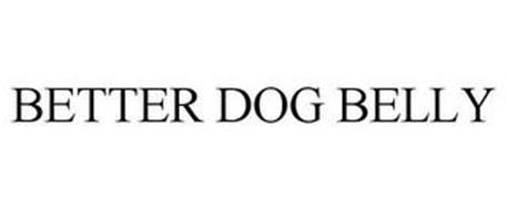 BETTER DOG BELLY