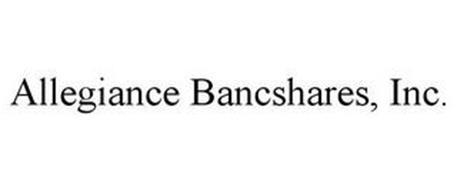 ALLEGIANCE BANCSHARES, INC.
