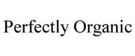 PERFECTLY ORGANIC