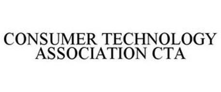 CONSUMER TECHNOLOGY ASSOCIATION CTA
