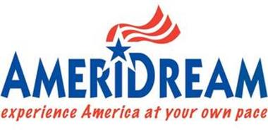 AMERIDREAM EXPERIENCE AMERICA AT YOUR OWN PACE