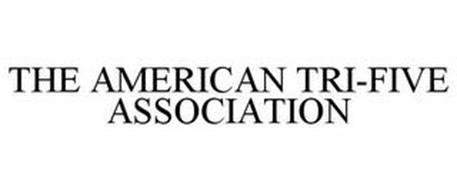 THE AMERICAN TRI-FIVE ASSOCIATION