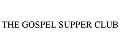 THE GOSPEL SUPPER CLUB