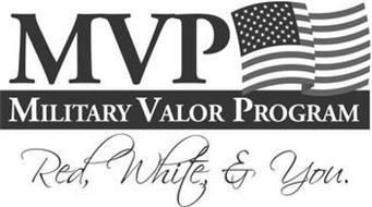 MVP MILITARY VALOR PROGRAM RED, WHITE & YOU