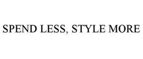 SPEND LESS, STYLE MORE