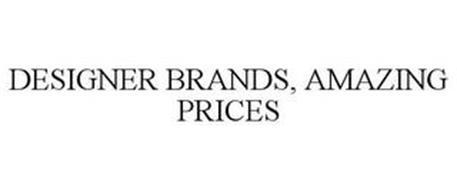DESIGNER BRANDS, AMAZING PRICES