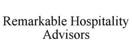 REMARKABLE HOSPITALITY ADVISORS