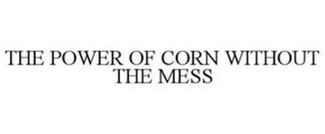 THE POWER OF CORN WITHOUT THE MESS