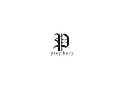 P PROPHECY