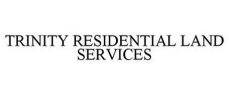 TRINITY RESIDENTIAL LAND SERVICES