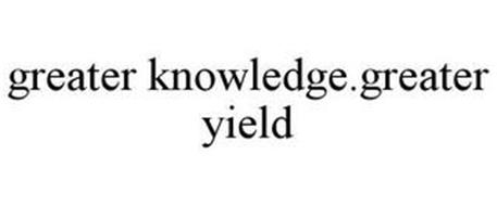GREATER KNOWLEDGE. GREATER YIELD.