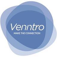 VENNTRO MAKE THE CONNECTION