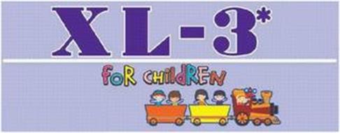 XL-3 FOR CHILDREN