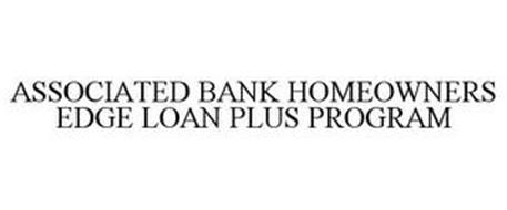 ASSOCIATED BANK HOMEOWNERS EDGE LOAN PLUS PROGRAM