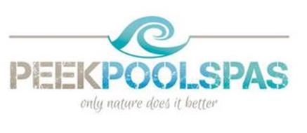 PEEK POOL SPAS ONLY NATURE DOES IT BETTER